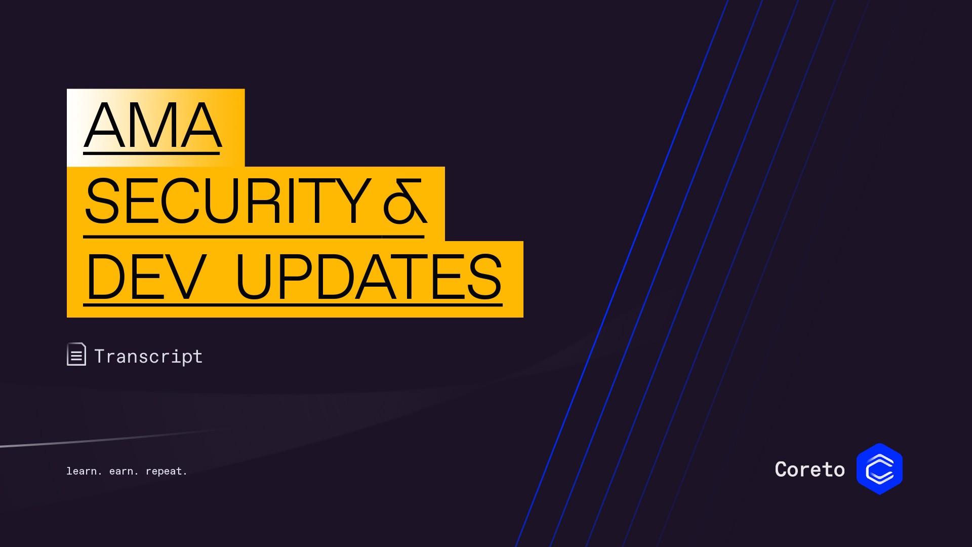 Security & Dev Update AMA session with Andrei Balaianu — Head of Development Coreto.io